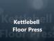 Kettle Bell Floor Press