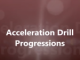 Accelleration Drill Progression